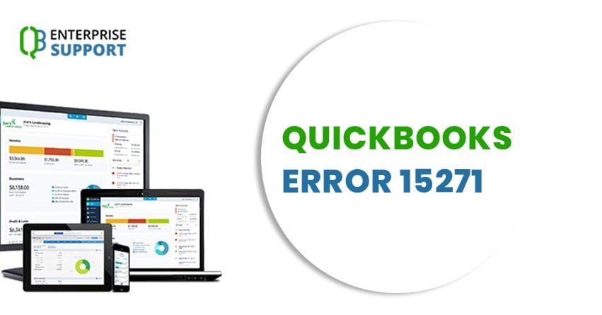 QuickBooks Error 15271 \u2013 How to fix it ? - qbenterprisesupport